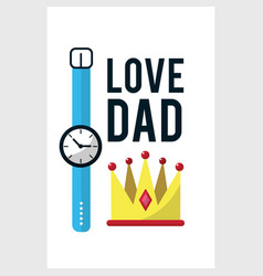 Card of father day with watch decoration vector