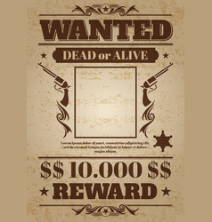 vintage wanted western poster with blank space for vector image vector image