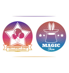 magic show and amusement park colorful emblems vector image