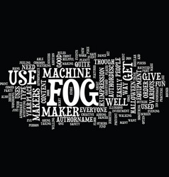 Fog makers text background word cloud concept vector