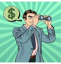 Pop Art Businessman with Binoculars Looking Money vector