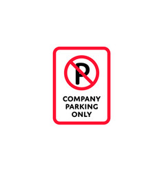 company parking only roadsign isolated vector image