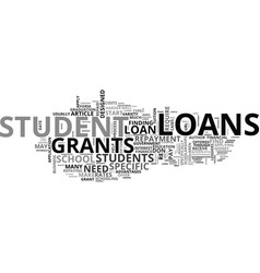 a guide to student loans and grants text word vector image vector image