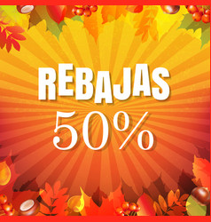 autumn rebajas banner vector image