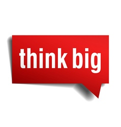 Think big red 3d realistic paper speech bubble vector image