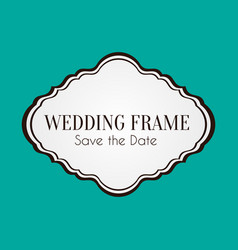 Wedding frame save the date image vector