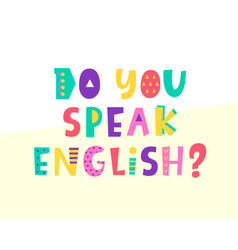 Do you speak english banner vector