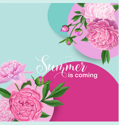 Hello summer floral design with pink peony flowers vector