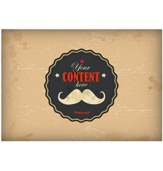 Vintage postcard Mustache label on grunge paper vector image