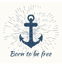 anchor and vintage sun burst frame born to be vector image vector image
