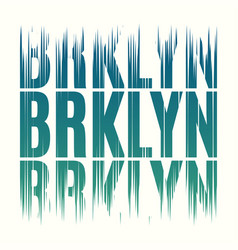 brooklyn new york tee print t-shirt design vector image