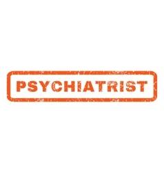 Psychiatrist rubber stamp vector