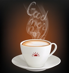 Cup of cappuccino with inscription Good morning fr vector