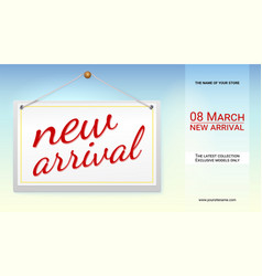 New arrival poster with text design for your shop vector
