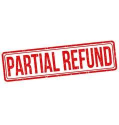 partial refund sign or stamp vector image
