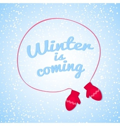 Winter is coming vector image