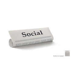Rolled newspaper with big title social news vector