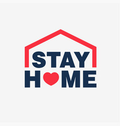stay home campaing logo concept vector image