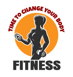 time to change your body fitness emblem vector image