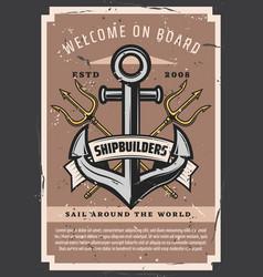 Welcome on board shipbuilders marine anchor vector