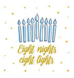 happy hanukkah eight nights eight lights vector image