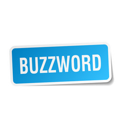 Buzzword square sticker on white vector