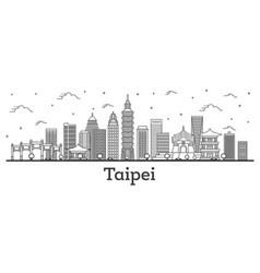 Outline taipei taiwan city skyline with modern vector