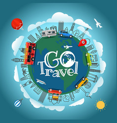 travel around the earth go travel concept vector image