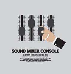 Hand With Sound Mixer Console vector image vector image