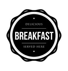 Breakfast vintage stamp vector image vector image