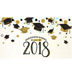 graduation background class 2018 with graduate vector image
