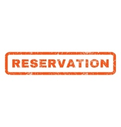 Reservation Rubber Stamp vector image