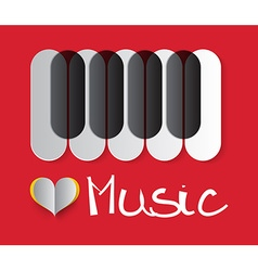 Love Music with Piano Keyboard and Paper Hea vector image vector image