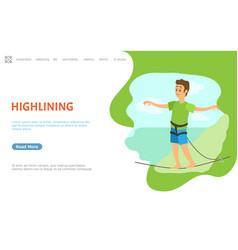 highlining male thin line walker balancing web vector image