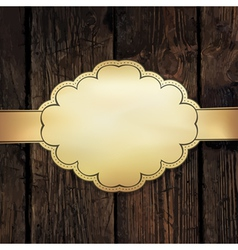 golden label on wooden vector image vector image