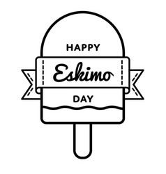 happy eskimo day greeting emblem vector image