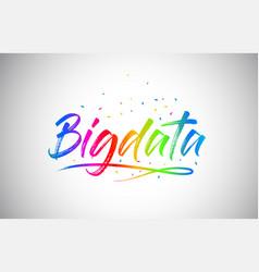 Bigdata creative vetor word text with handwritten vector