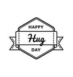 Happy hug day greeting emblem vector
