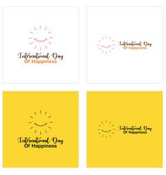 International day happiness set template design vector
