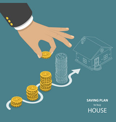 saving plan to buy house flat isometric concept vector image