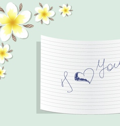 Plumeria with a note about love vector image vector image