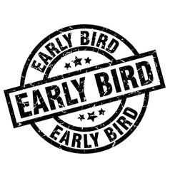 Early bird round grunge black stamp vector