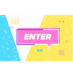 Enter in design banner template for web vector
