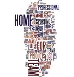 Team logos as part of your home dcor text vector