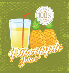 vintage fresh pineapple juice vector image