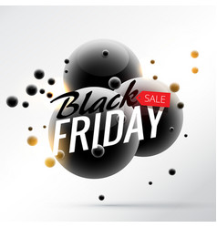 amazing 3d style black friday sale poster template vector image