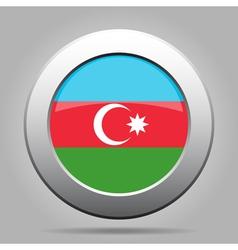 Flag of Azerbaijan Shiny metal gray round button vector image