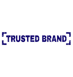 Grunge textured trusted brand stamp seal inside vector