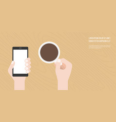 hand holding smart phone and coffee cup vector image