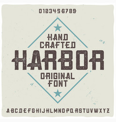 Vintage label typeface named harbor vector
